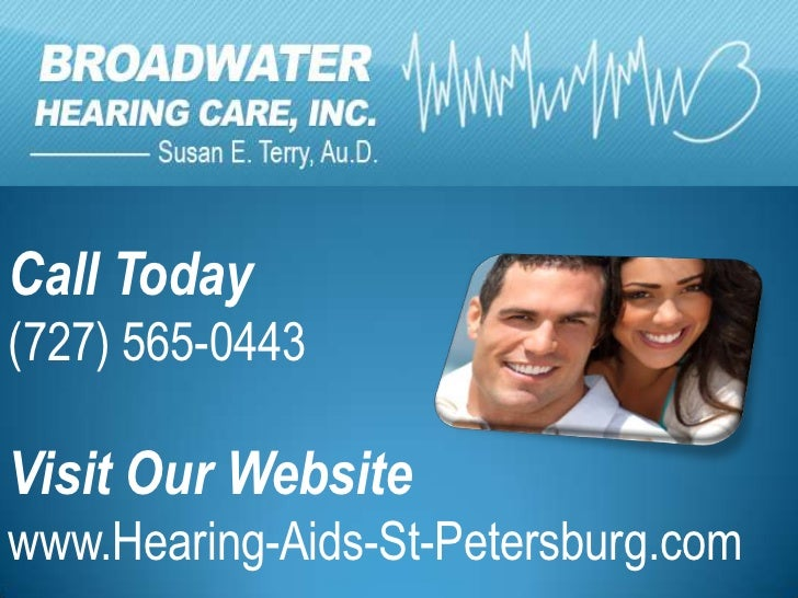 Call Today(727) 565-0443Visit Our Websitewww.Hearing-Aids-St-Petersburg.com