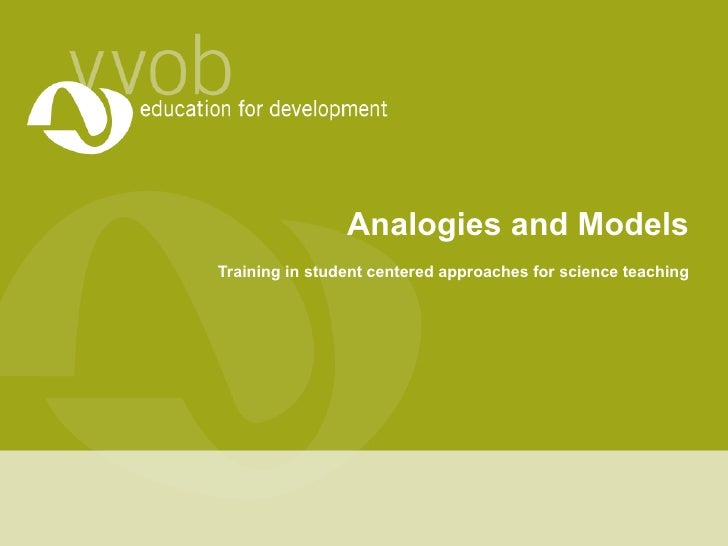 Analogies and Models Training in student centered approaches for science teaching