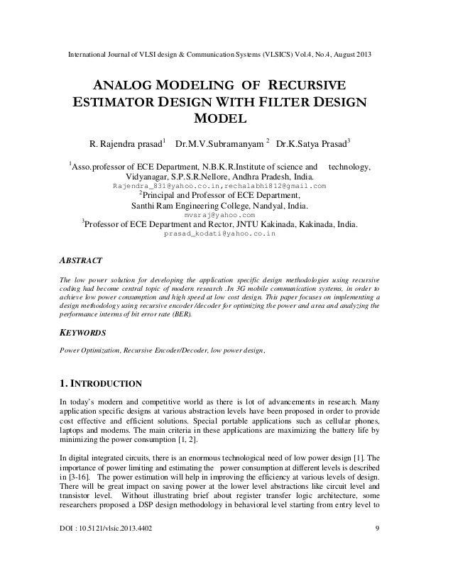 International Journal of VLSI design & Communication Systems (VLSICS) Vol.4, No.4, August 2013 DOI : 10.5121/vlsic.2013.44...