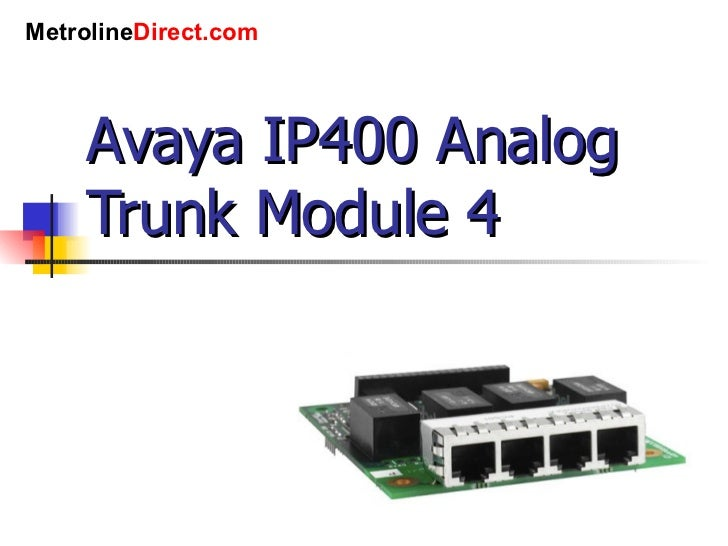Avaya IP400 Analog Trunk Module 4