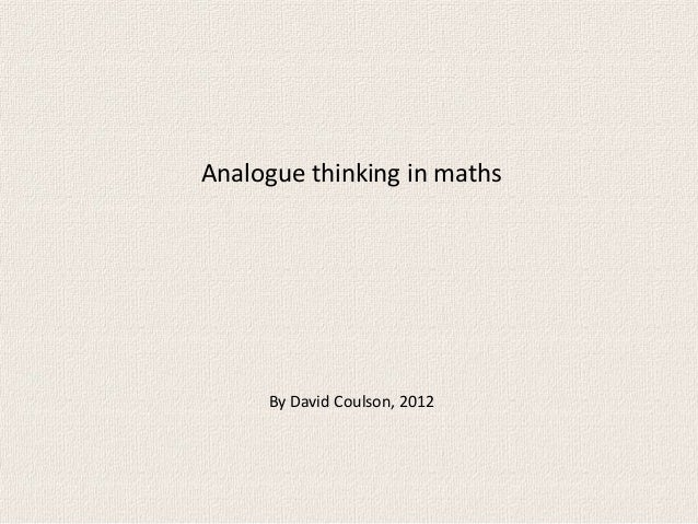 Analogue thinking in maths