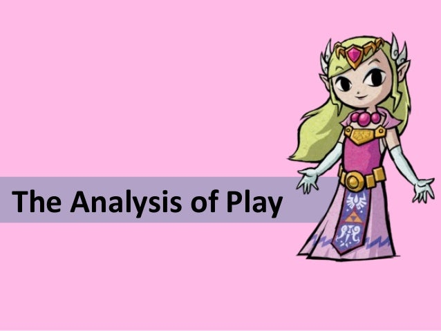 The Analysis of Play