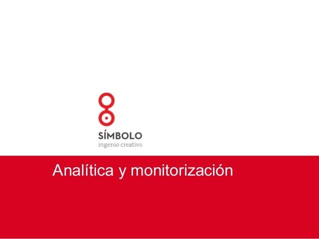 Analítica y monitorización