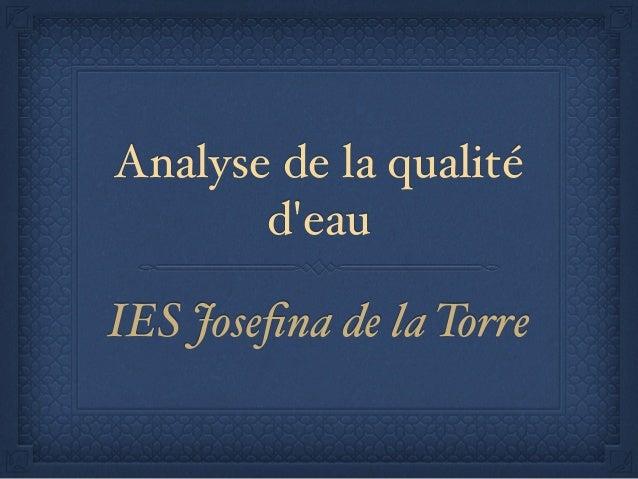 Analyse de la qualité d'eau IES Josefina de la Torre