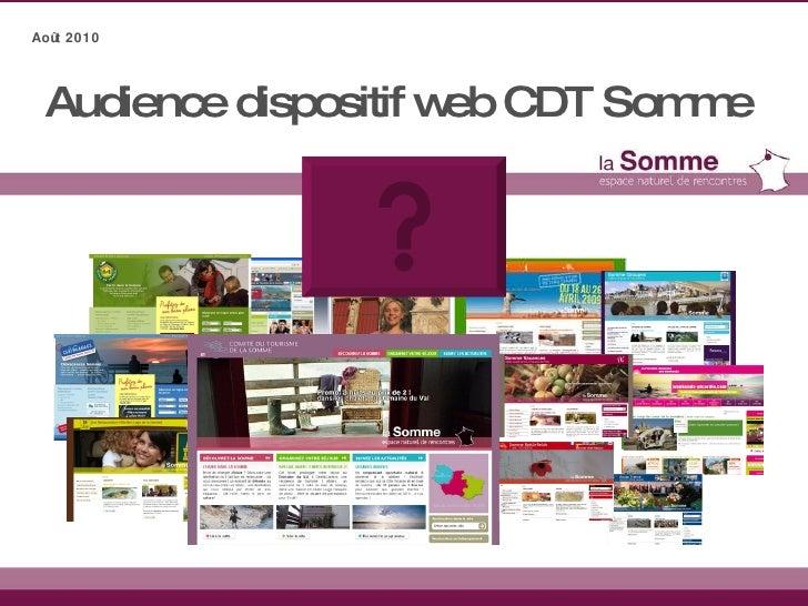 Audience dispositif web CDT Somme Août 2010