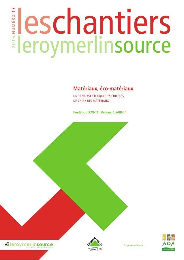 Analyse critique des crit res de choix des mat riaux leroy merlin - Prime eco energie leroy merlin ...