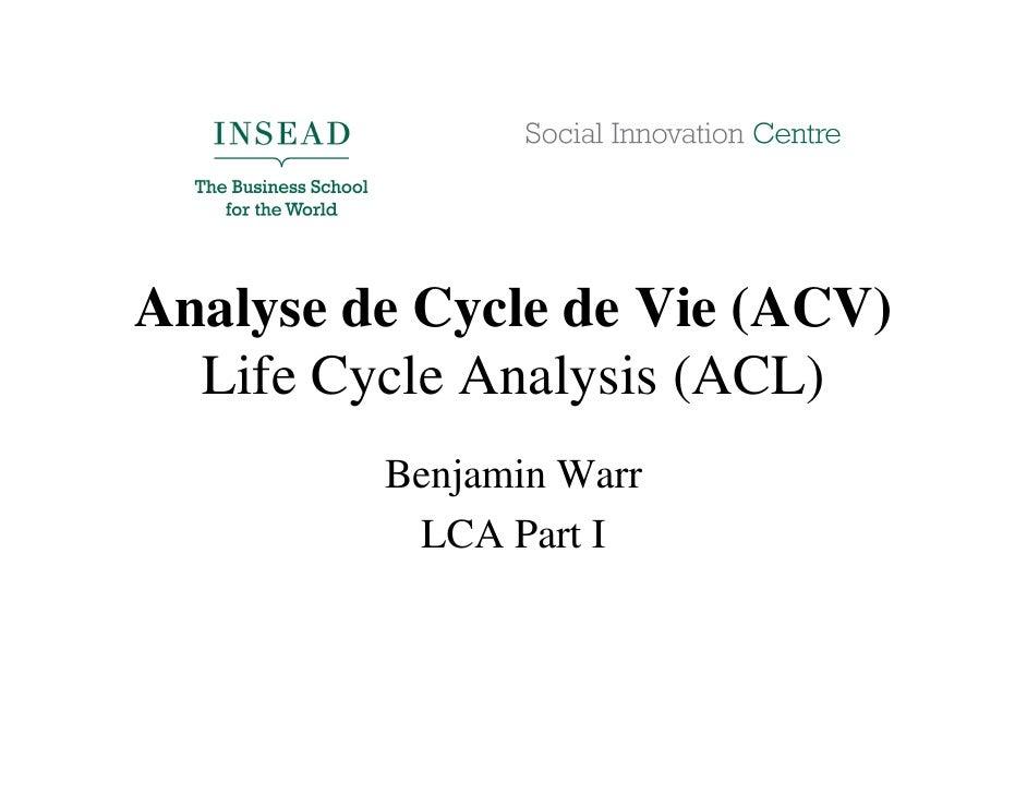 Analyse De Cycle De Vie   Life Cycle Analysis