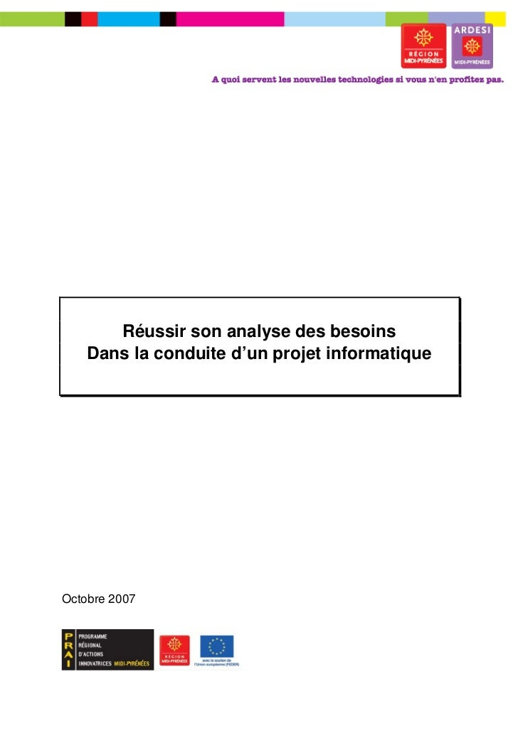 –       Réussir son analyse des besoins    Dans la conduite d'un projet informatiqueOctobre 2007