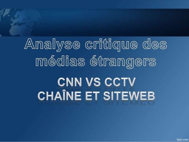 1. Généralités sur les deux chaînes 2. Thème traité 3. Analyse de forme Description Critiques 4. Analyse de contenu(Fond) ...