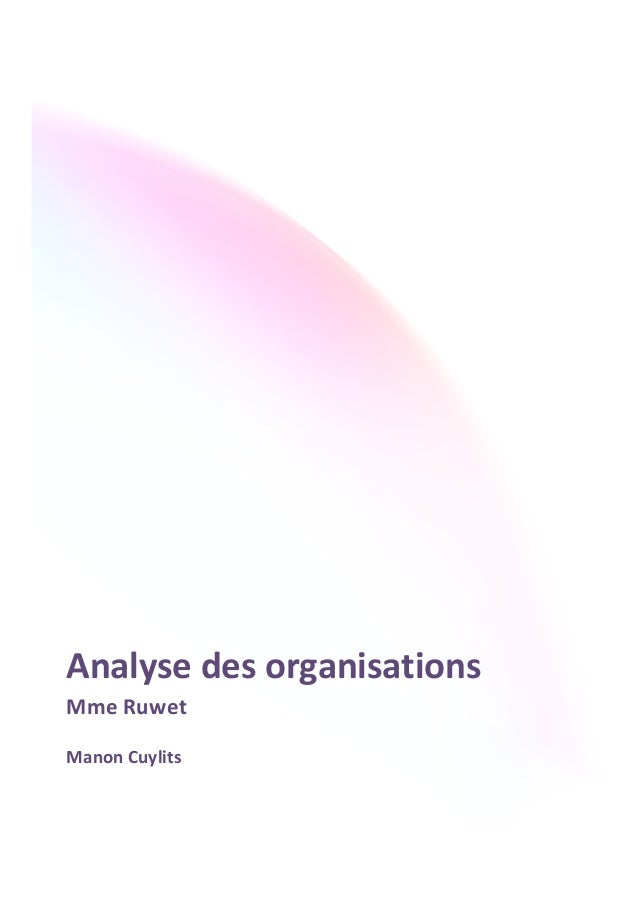 Analyse  des  organisations  Mme  Ruwet  Manon  Cuylits