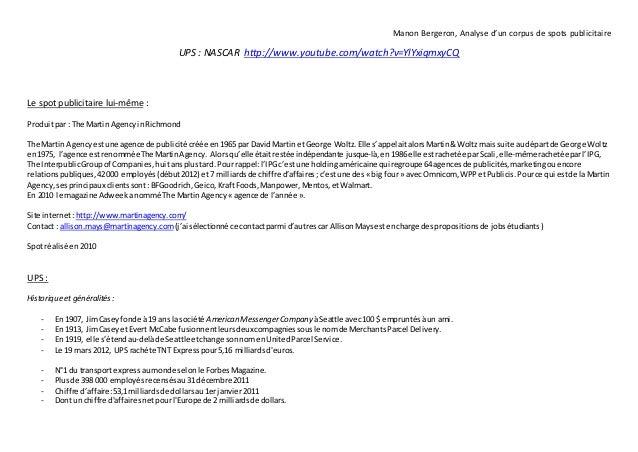 Manon Bergeron, Analyse d'un corpus de spots publicitaireUPS : NASCAR http://www.youtube.com/watch?v=YlYxiqmxyCQLe spot pu...