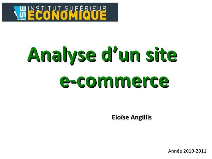 Analyse d'un site  e-commerce Eloïse Angillis Année 2010-2011
