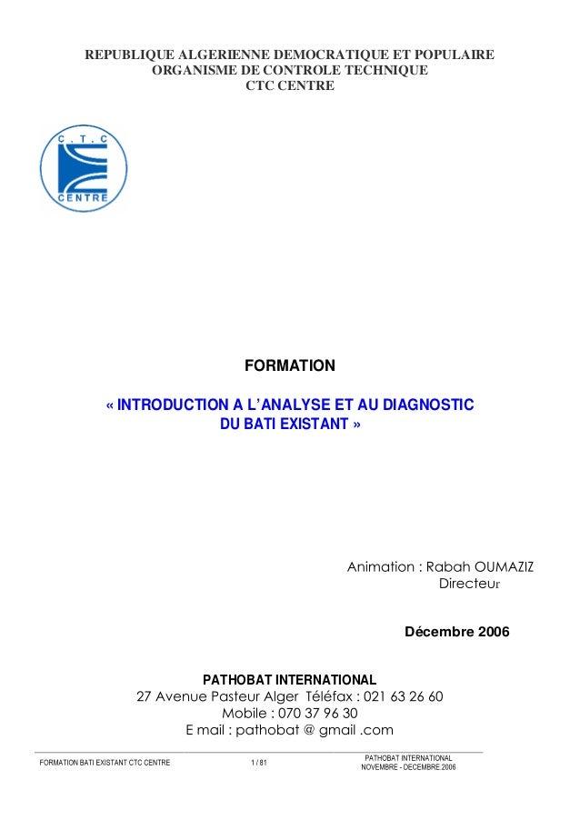 REPUBLIQUE ALGERIENNE DEMOCRATIQUE ET POPULAIRE        ORGANISME DE CONTROLE TECHNIQUE                  CTC CENTRE        ...