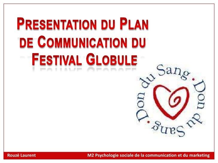 Rouzé Laurent   M2 Psychologie sociale de la communication et du marketing