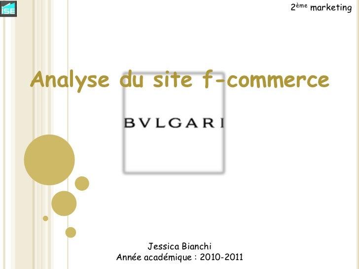 Analyse f commerce de la boutique bulgari