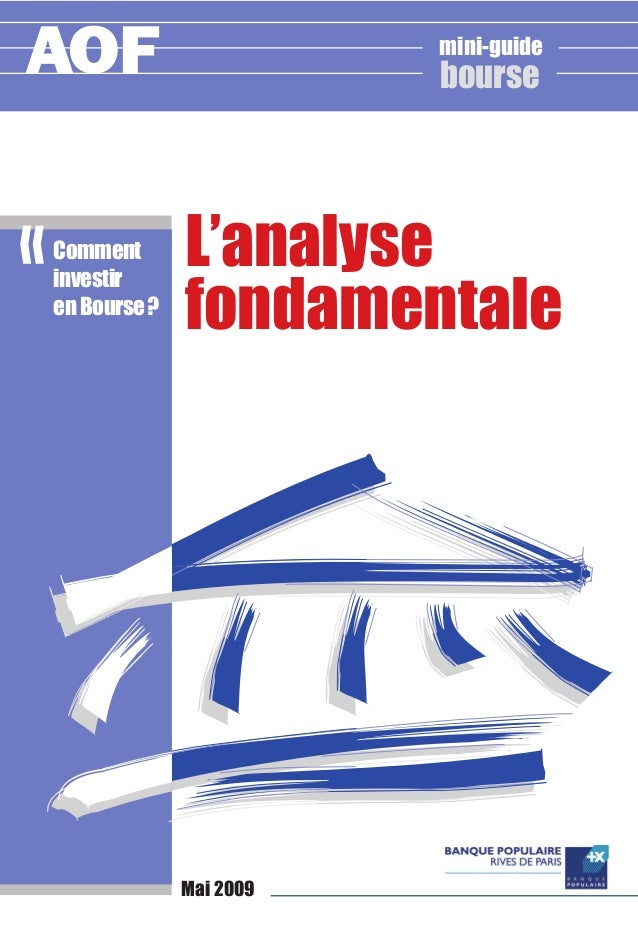 AOF mini-guide  L'analyse  fondamentale  Comment  investir  en Bourse?  «  bourse  Mai 2009