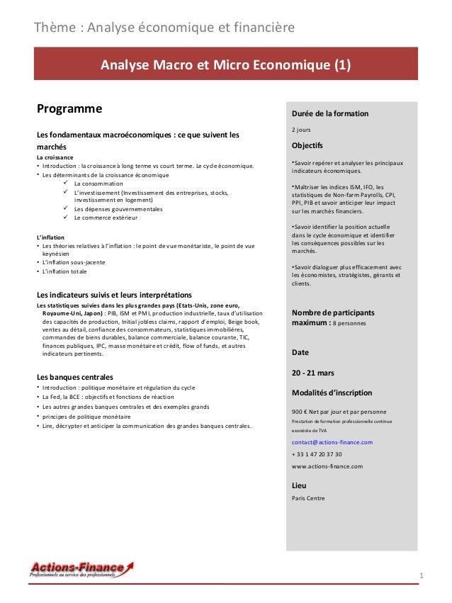 Thème : Analyse économique et financière Analyse Macro et Micro Economique (1) Programme Les fondamentaux macroéconomiques...