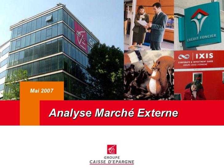 Analyse Marché Externe Mai 2007