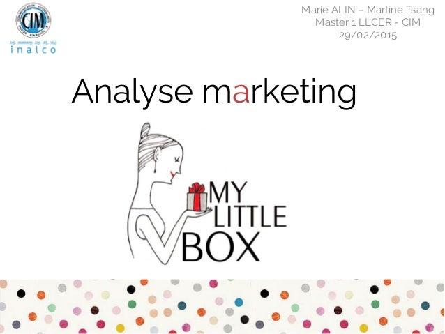 Analyse marketing Marie ALIN – Martine Tsang Master 1 LLCER - CIM 29/02/2015