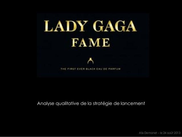 la ligne de parfum FAME by Lady Gaga