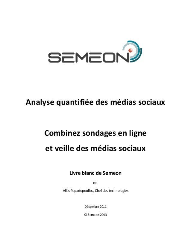 Analyse quantifiée des médias sociaux    Combinez sondages en ligne     et veille des médias sociaux             Livre bla...