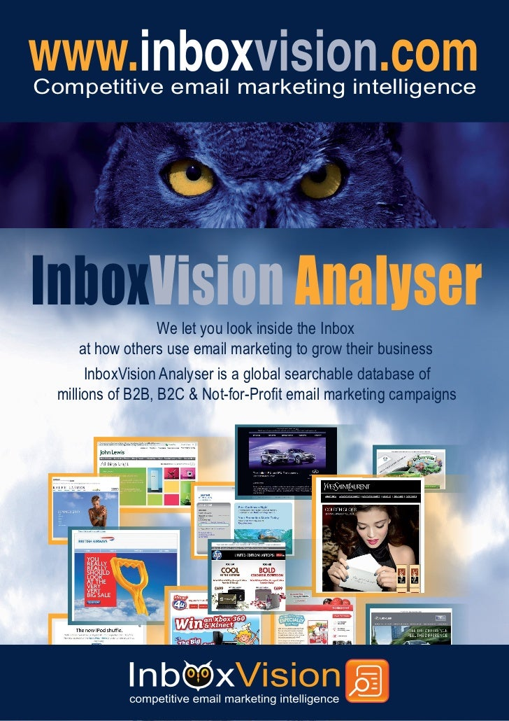 Competitive email marketing intelligenceInboxVision Analyser                   We let you look inside the Inbox      at ho...