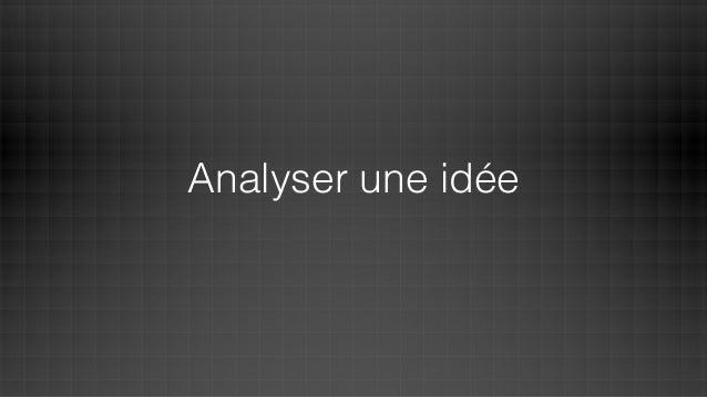 Analyser une idée