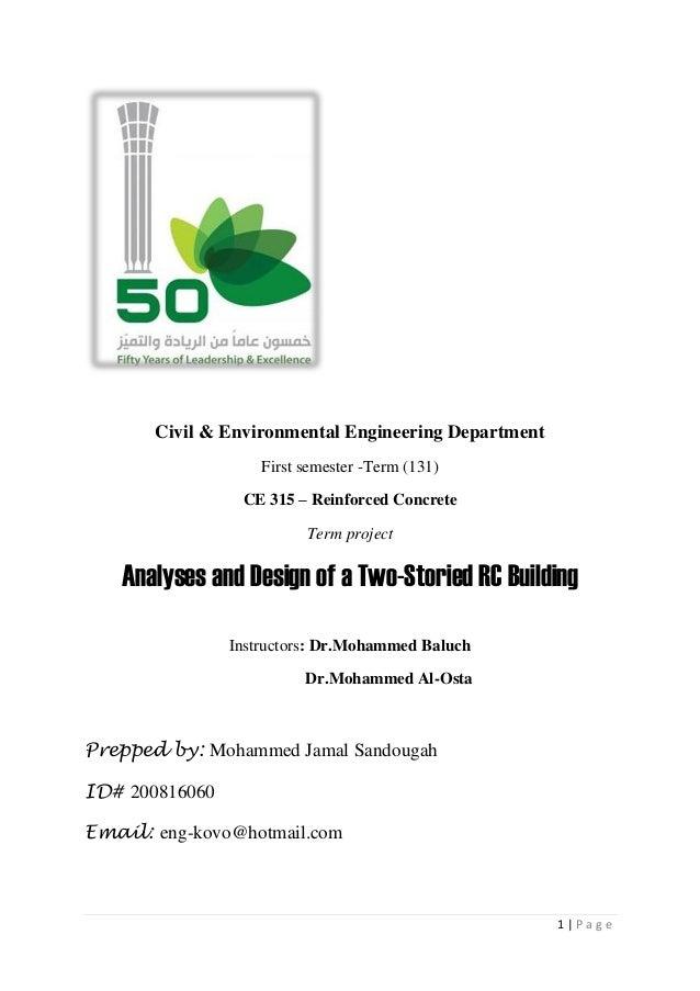 1   P a g e Civil & Environmental Engineering Department First semester -Term (131) CE 315 – Reinforced Concrete Term proj...