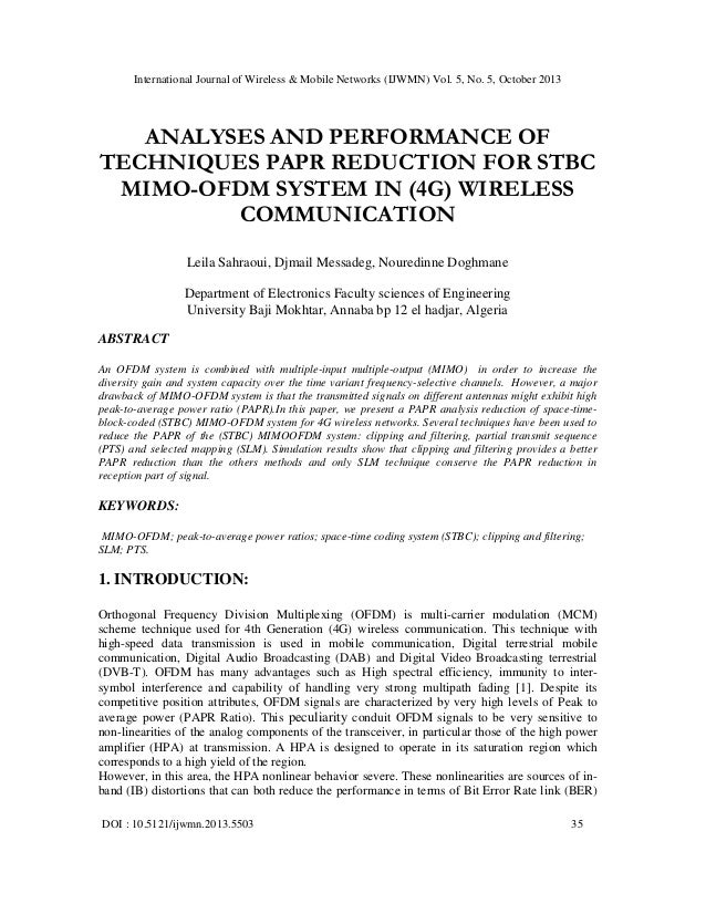 Analyses and performance of techniques papr reduction for stbc mimo ofdm system in (4 g) wireless communication