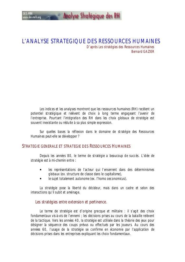L'ANALYSE STRATEGIQUE DES RESSOURCES HUMAINES D'après Les stratégies des Ressources Humaines Bernard GAZIER Les indices et...
