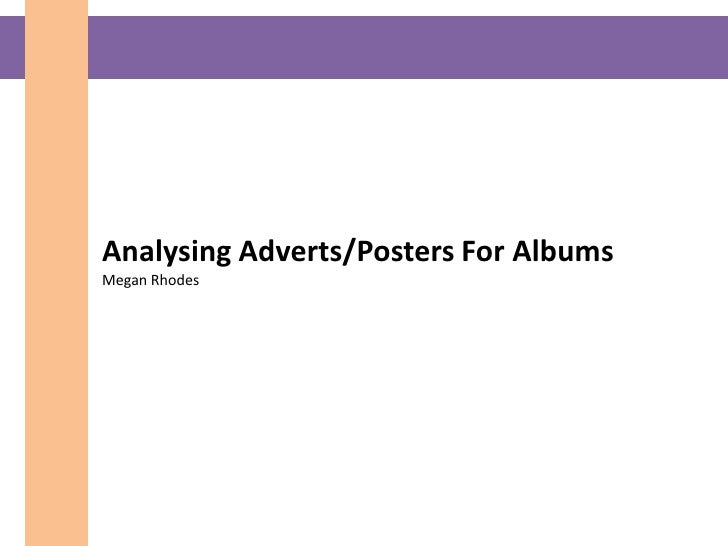 Analysing Adverts/Posters For AlbumsMegan Rhodes<br />