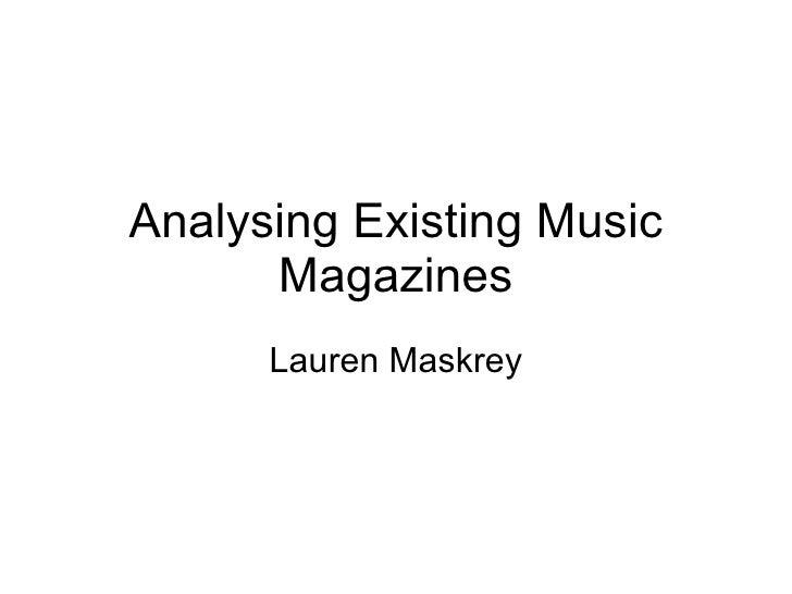 Analysing Existing Music Magazines Lauren Maskrey