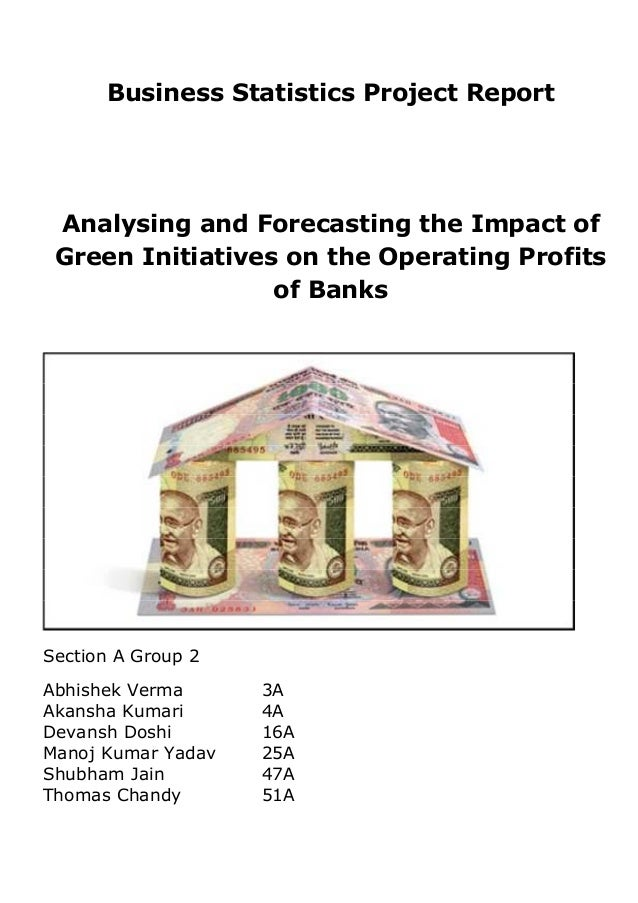 Business Statistics Project Report Analysing and Forecasting the Impact of Green Initiatives on the Operating Profits of B...