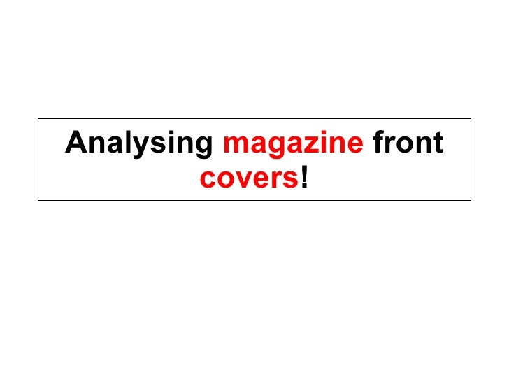 Analysing Magazine Front Covers!