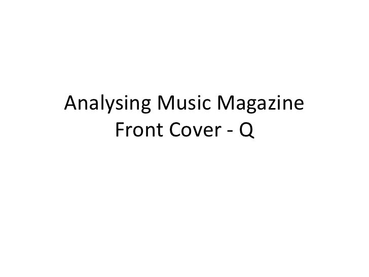 Analysing Music Magazine Front Cover - Q<br />