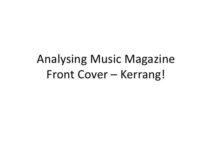 Analysing Music MagazineFront Cover – Kerrang!<br />