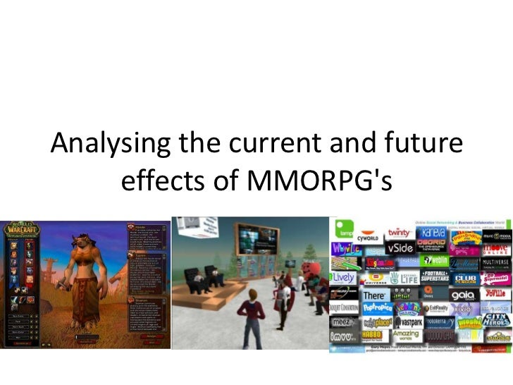 Analysing the current and future effects of MMORPG's<br />image<br />