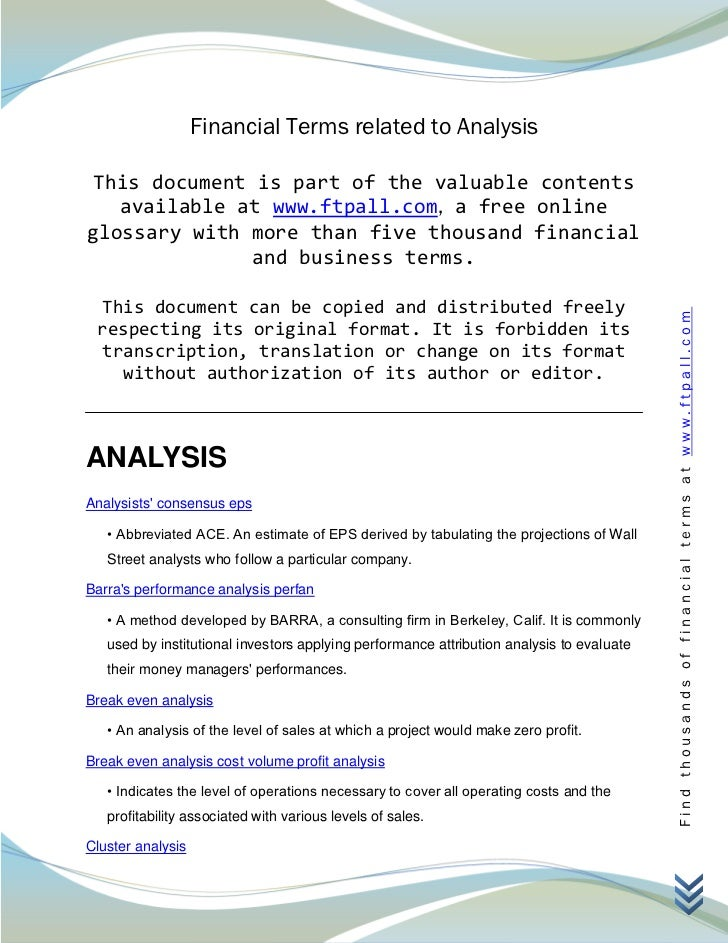 Financial Terms related to Analysis This document is part of the valuable contents   available at www.ftpall.com, a free o...