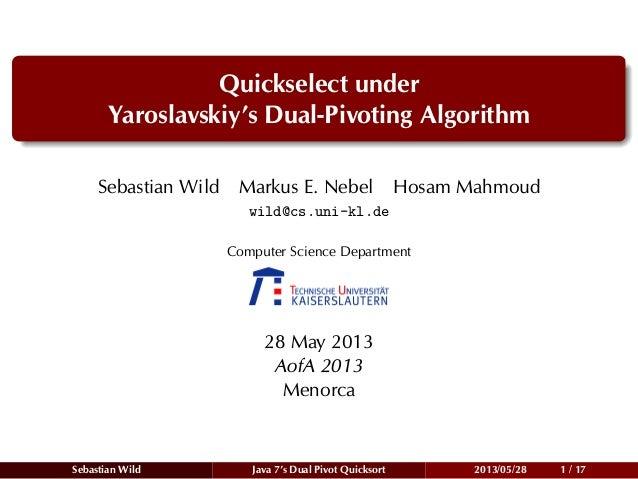 Quickselect Under Yaroslavskiy's Dual Pivoting Algorithm