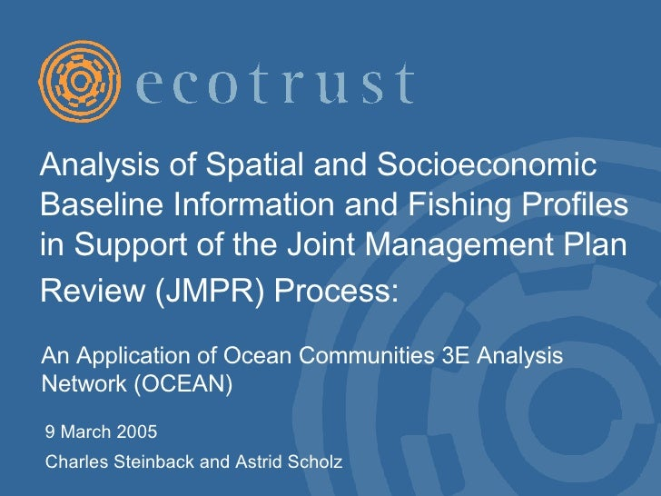 Analysis of Spatial and Socioeconomic Baseline Information and Fishing Profiles in Support of the Joint Management Plan Re...