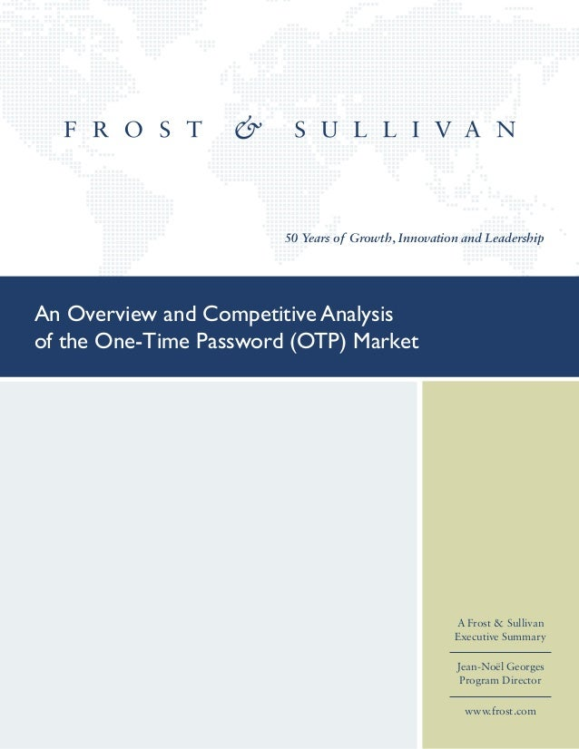 An Overview and Competitive Analysis of the One-Time Password (OTP) Market