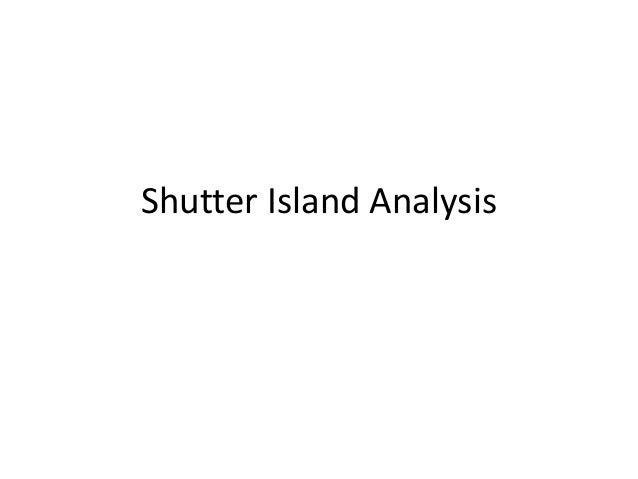 Analysis 1  Shutter Island
