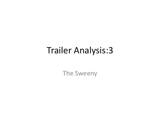 Trailer Analysis:3 The Sweeny