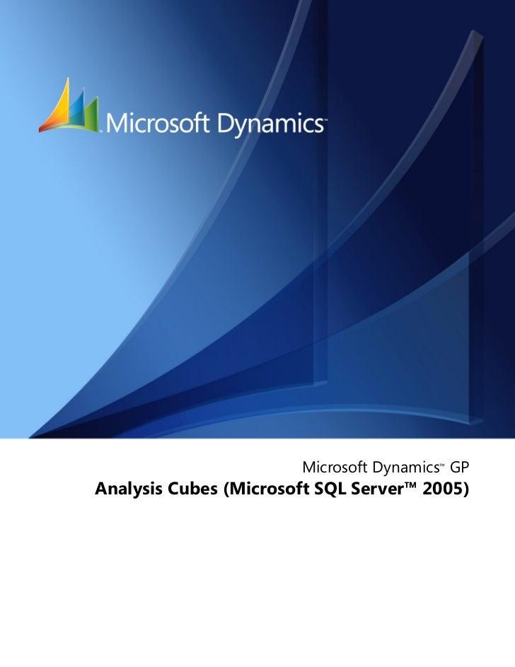 Microsoft Dynamics™ GPAnalysis Cubes (Microsoft SQL Server™ 2005)