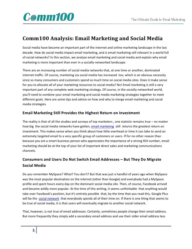 Comm100 Analysis: Email Marketing and Social MediaSocial media have become an important part of the internet and online ma...