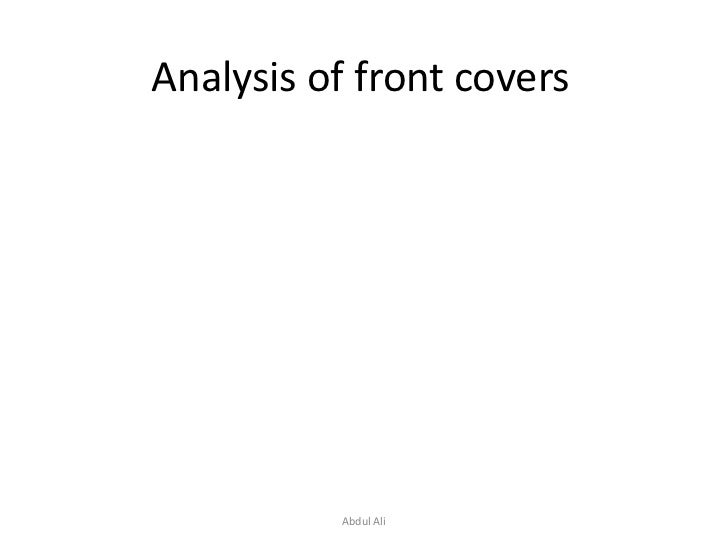Analysis of front covers<br />Abdul Ali<br />