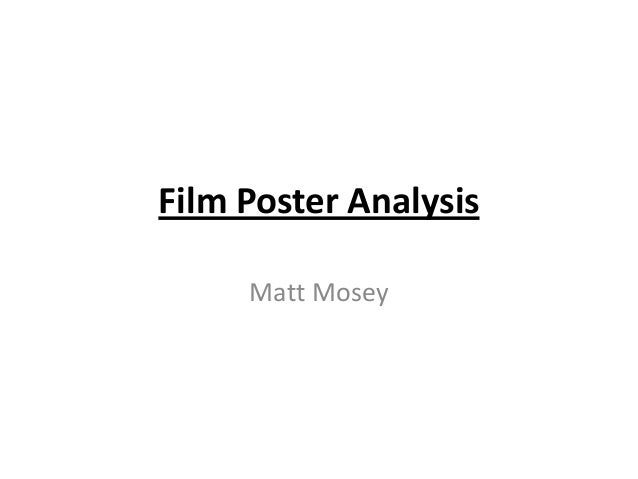 Film Poster Analysis Matt Mosey