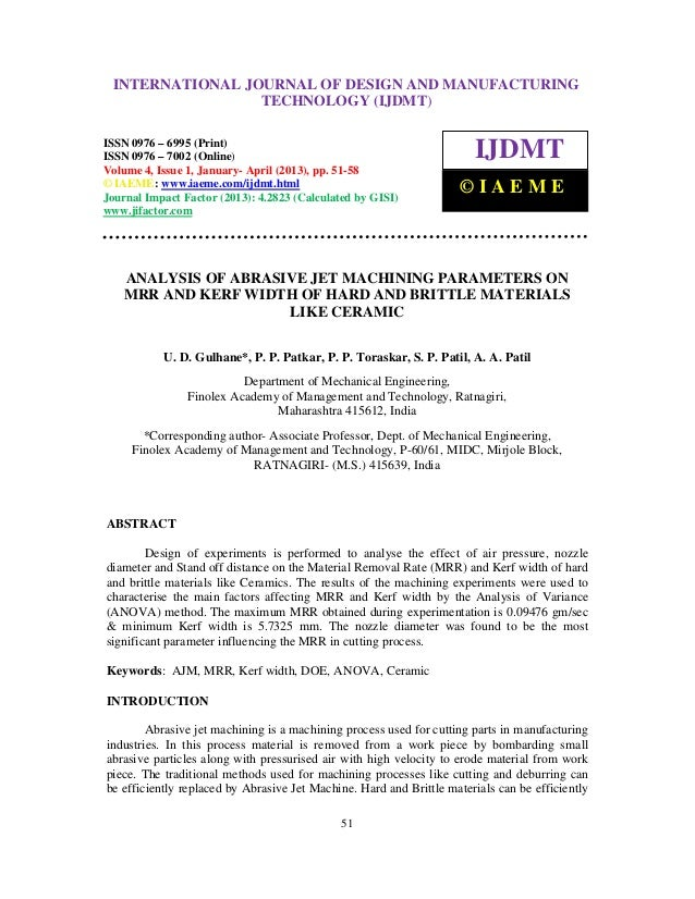 Analysis of abrasive jet machining parameters on mrr and kerf width of hard and brittle 2