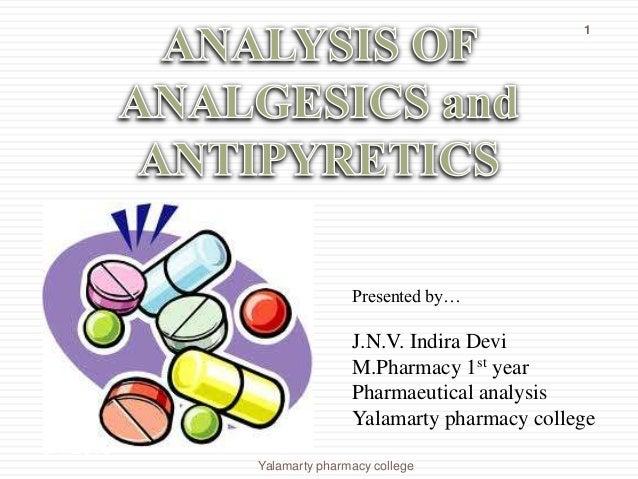 5/4/2013Yalamarty pharmacy college1Presented by…J.N.V. Indira DeviM.Pharmacy 1st yearPharmaeutical analysisYalamarty pharm...