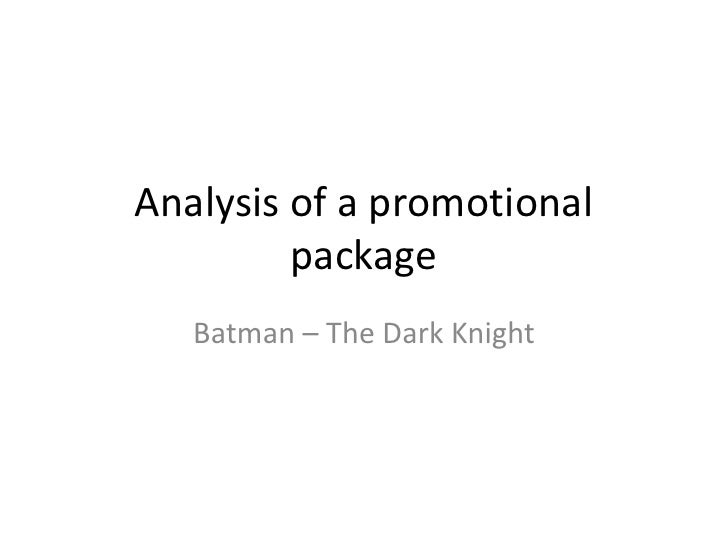 Analysis of a promotional package   the dark knight